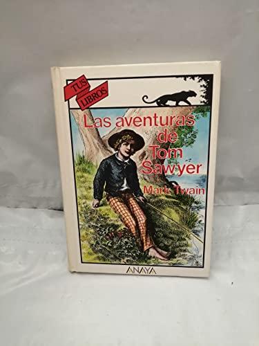 9788420743868: Aventuras de tom sawyer, las (Tus Libros)
