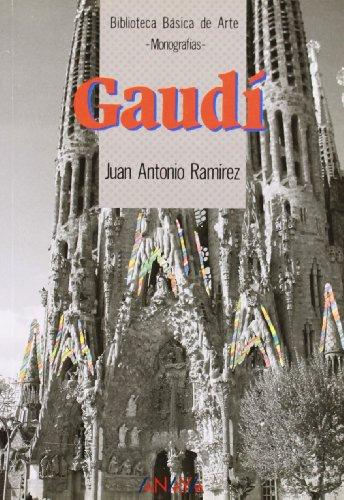 Gaudi (Spanish Edition): Ramirez, Juan Antonio