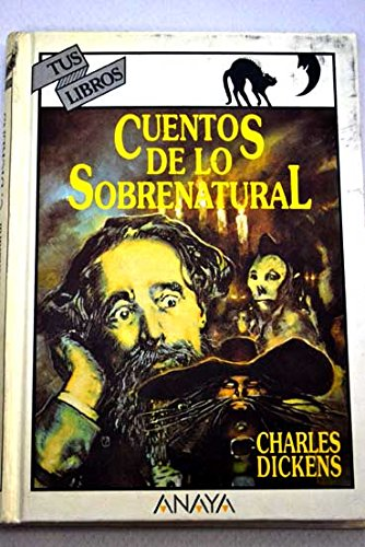 9788420744803: Cuentos de lo sobrenatural/ Stories of the Supernatural (Spanish Edition)