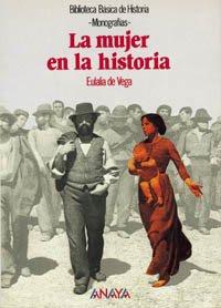 9788420744889: La mujer en la Historia (Historia Y Literatura - Biblioteca Básica De Historia)