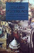 Enciclopedia de lugares misteriosos/ Encyclopedia of mysterious places (Spanish Edition) (8420745081) by Philip Wilkinson