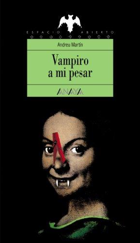 9788420748146: Vampiro a mi pesar/ Appaling Vampire (Spanish Edition)