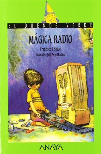 9788420748221: Magica radio / Magic radio (Cuentos, Mitos Y Libros-Regalo) (Spanish Edition)