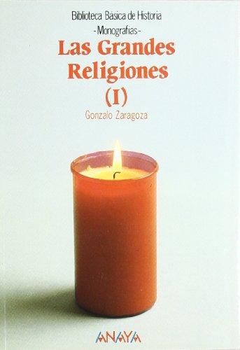 9788420749297: Las grandes religiones I: 1 (Historia - Biblioteca Básica De Historia - Serie «Monografías»)