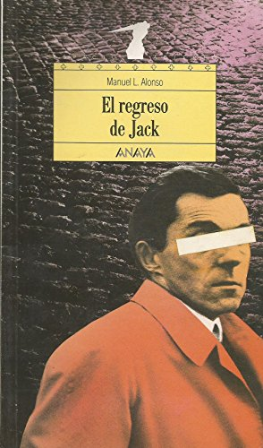 9788420749372: El regreso de Jack/ Jack's Return (Spanish Edition)