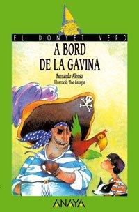 9788420749426: A bord de La Gavina (Literatura Infantil (6-11 Años) - El Duende Verde (C. Valenciana))