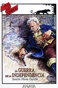9788420756967: La Guerra de la Independencia/ The Independence War (Spanish Edition)