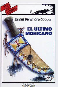 9788420757605: El ultimo mohicano/ The Last Mohicans (Spanish Edition)