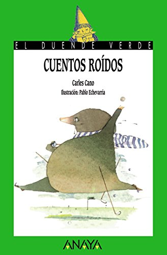 Cuentos roidos / Gnawed Stories (Cuentos, Mitos Y Libros-Regalo) (Spanish Edition): Cano, ...