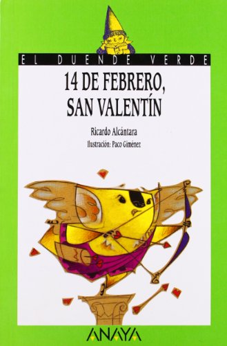 9788420757704: 68. 14 de febrero, San Valentín (Libros Infantiles - El Duende Verde)
