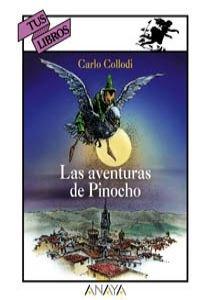 9788420762586: Las aventuras de Pinocho/ The Adventures of Pinocchio (Spanish Edition)