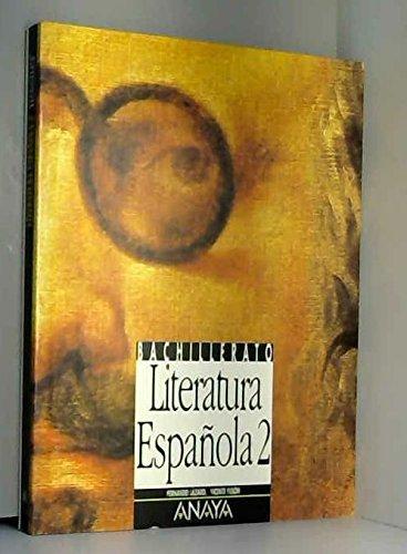 9788420763507: Literatura Española, 2 Bachillerato