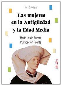 9788420765334: Las mujeres en la antiguedad y la edad media / Women in Ancient and Medieval Times (Biblioteca Basica / Basic History) (Spanish Edition)