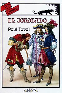 9788420765372: El jorobado/ The hunchback (Spanish Edition)
