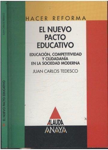 9788420766133: El nuevo pacto educativo