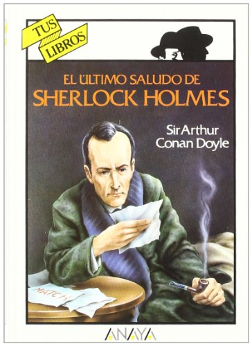 9788420767109: El ultimo saludo de Sherlock Holmes/ His Last Bow (Spanish Edition)