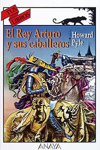9788420769639: Historia del Rey Arturo y sus caballeros/ History of King Arthur and his knights (Spanish Edition)