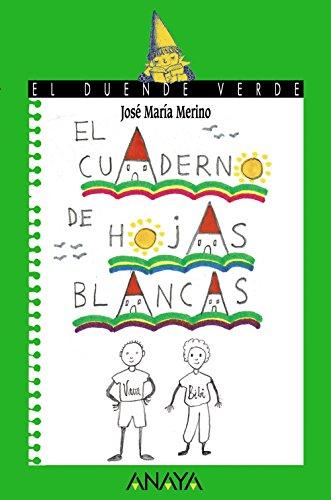 9788420769691: El cuaderno de hojas blancas (Literatura Infantil (6-11 Años) - El Duende Verde)