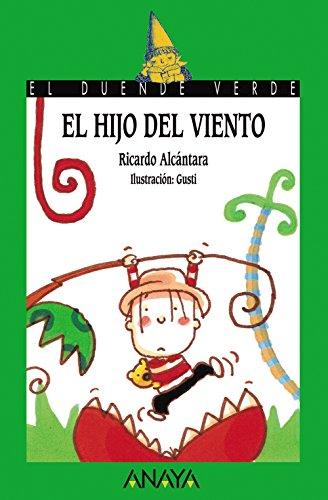 El Hijo Del Viento/the Son of the Wind (Spanish Edition)