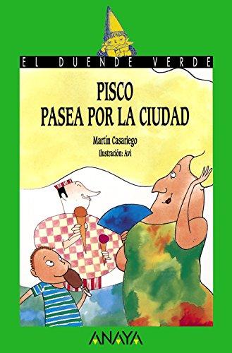 Pisco pasea por la ciudad: CASARIEGO, MARTIN