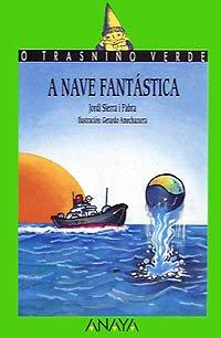 20. A nave fantástica: Sierra i Fabra, Jordi; Amechazurra, Gerardo (Ilus.)