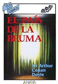 9788420775203: El país de la bruma (Libros Para Jóvenes - Tus Libros)