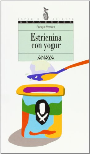 9788420775630: Estricnina con yogur/ Strychnine with yogurt (Spanish Edition)