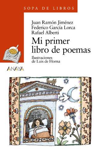 Mi primer libro de poemas (Literatura Infantil: Juan Ramón Jiménez;