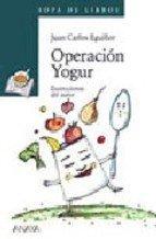 Operacion Yogur / Operation Yogurt (Cuentos, Mitos: n/a