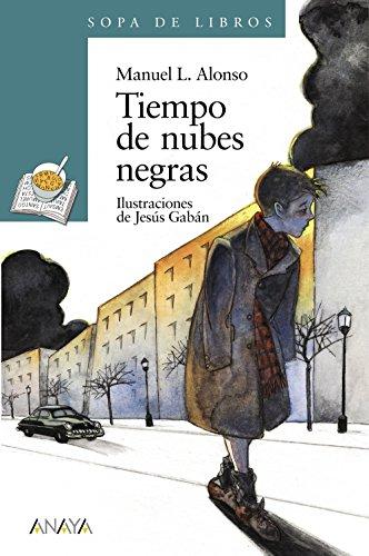 9788420777702: Tiempo de nubes negras (Literatura Infantil (6-11 Años) - Sopa De Libros)