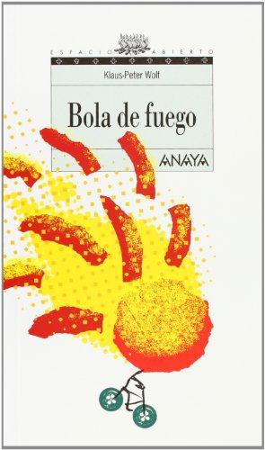 9788420782737: Bola de fuego/ Fireball (Spanish Edition)