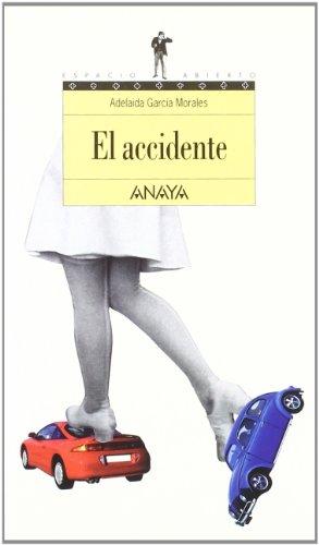 9788420782751: El accidente/ The Accident (Espacio abierto/ Open Space) (Spanish Edition)