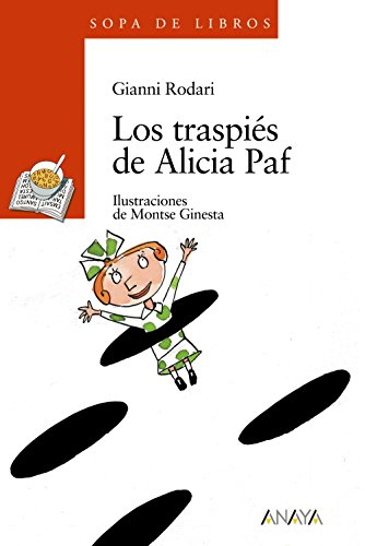 9788420782980: Los traspies de Alicia Paf (Sopa De Libros/ Soup of Books) (Spanish Edition)