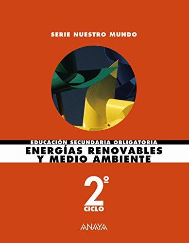 9788420789675: Energías renovables y medio ambiente (Nuestro mundo)