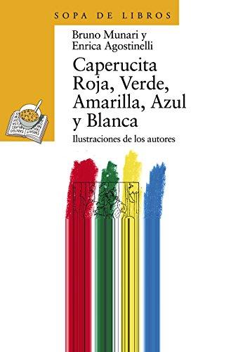 9788420790459: Caperucita Roja, Verde, Amarilla, Azul y Blanca (Sopa de Libros) (Spanish Edition)
