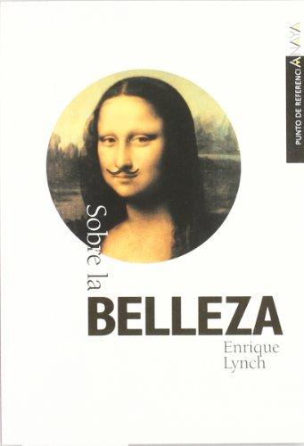 9788420790602: Sobre la belleza (Libros Para Jóvenes - Punto De Referencia)