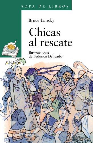9788420790749: Chicas al rescate / Girls to the Rescue (sopa de libros / Soup Books) (Spanish Edition)