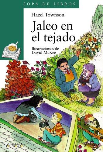 9788420790770: Jaleo en el tejado (Literatura Infantil (6-11 Años) - Sopa De Libros)