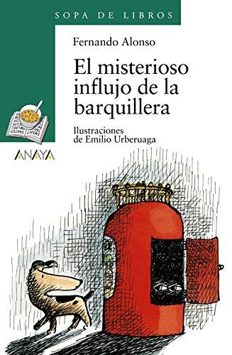 9788420792354: El misterioso influjo de la barquillera (Literatura Infantil (6-11 Años) - Sopa De Libros)