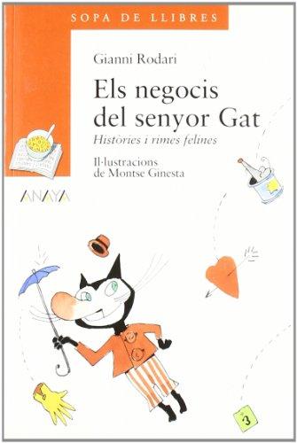 9788420792460: Els negocis del senyor gat / The Business Mr. Cat (Cuentos, Mitos Y Libros-Regalo) (Catalan Edition)