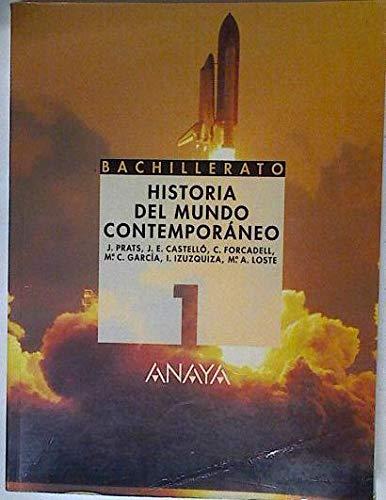 9788420799179: Historia del mundo contemporaneo1º bachillerato