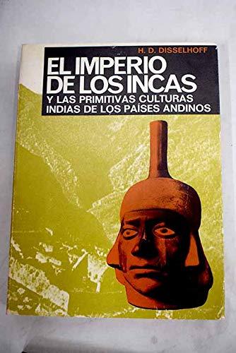 9788420904542: EL IMPERIO DE LOS INCAS Y LAS PRIMITIVAS CULTURAS INDIAS DE LOS PAÍSES ANDINOS