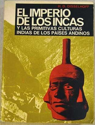 9788420904559: El imperio de los incas: y las primitivas culturas indias de los países andinos