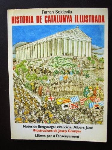 9788420972312: HISTÒRIA DE CATALUNYA IL·LUSTRADA