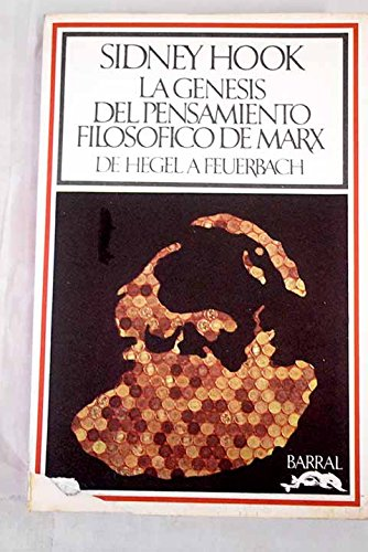 9788421103166: LA GENESIS DEL PENSAMIENTO FILOSOFICO DE MARX (De Hegel a Feuerbach)