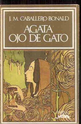 9788421103203: Agata, ojo de gato (Hispanica nova ; 32) (Spanish Edition)