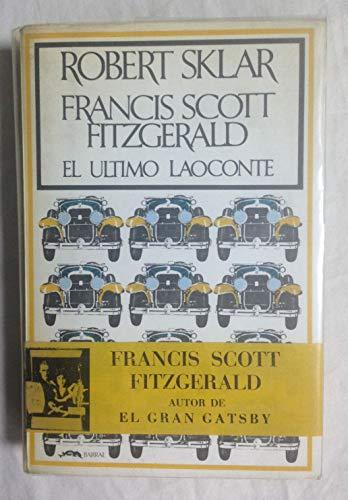 9788421103234: FRANCIS SCOTT FITZGERALD. El último Laoconte