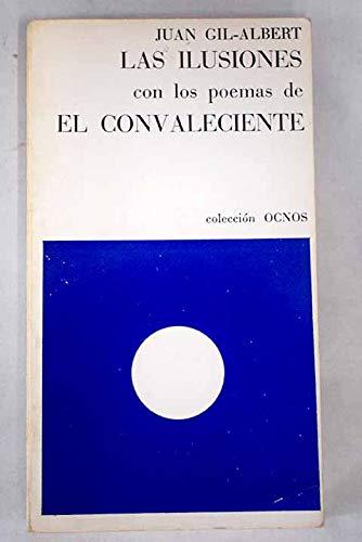 Ilusiones, Las. Con los poemas de El: Gil-Albert, Juan: