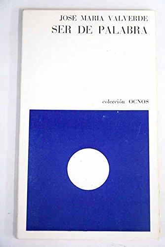 9788421106587: Ser de palabra y otros poemas (Colección Ocnos)