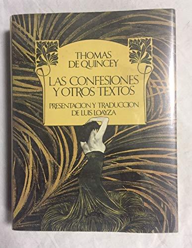 9788421107058: LAS CONFESIONES Y OTROS TEXTOS (Incluye: Confesiones de un ingles comedor de opio - Suspiria de profundis - Del Asesinato considerado como una de las bellas artes; y otros